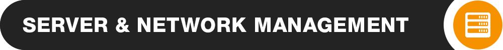 Server & Network Management
